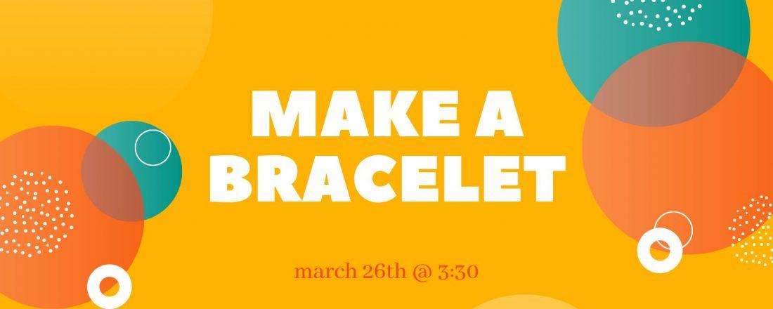 bracelet class march 2021